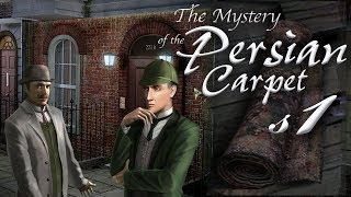 Sherlock Holmes: The Mystery of the Persian Carpet S1