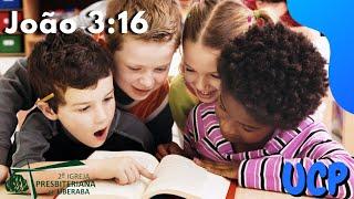 UCP APRESENTA: JOÃO 3:16