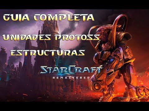 Starcraft Remastered | Guía Protoss Completa