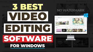 The 3 Best FREE Video Editing Software FOR WINDOWS PC In 2021