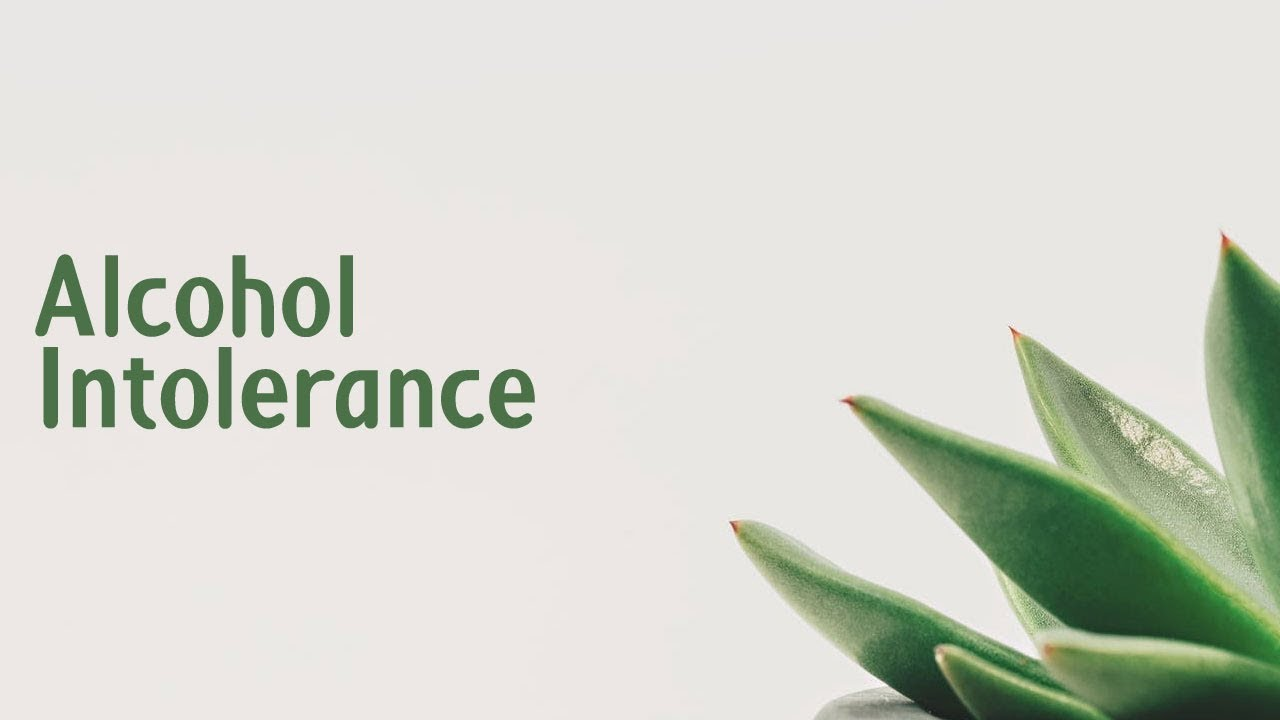 Alcohol intolerance | Symptoms | Causes | Treatment