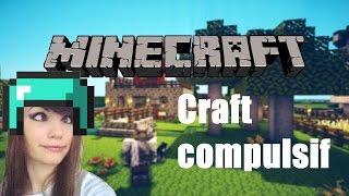 CRAFT COMPULSIF DE CHELXIE - Minecraft BEST OF fr UHC - Chelxie et ses aPonés