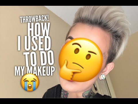 Makeup Throwback! How I used to Apply Makeup