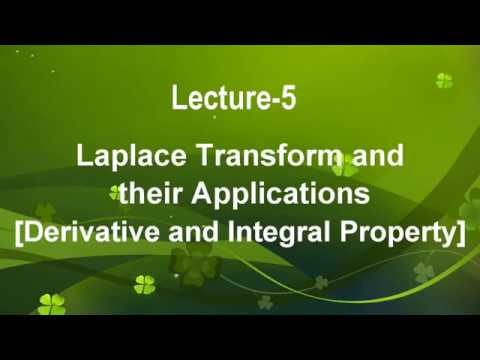 Lecture-5 Laplace Transform-Derivative and Integral property in Hindi