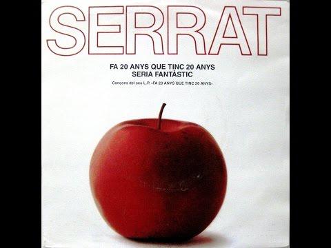 Joan Manuel Serrat - Fa 20 Anys Que Tinc 20 Anys - SG 1984