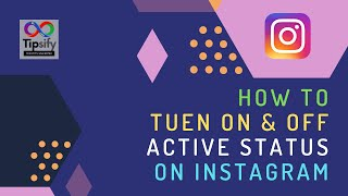 How to Turn ON or OFF Active Status on Instagram   2021