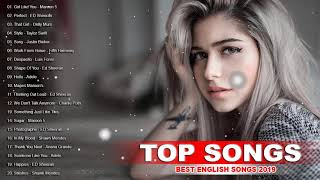 TOP SONGS 2019 COLLECTION - Best English Songs 2019 So Far - Most Popular Songs 2019