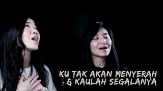 Download Mp3 Ku Tak Akan Menyerah & Kaulah Segalanya  Cover  - Chelsea Tjandra & Mama