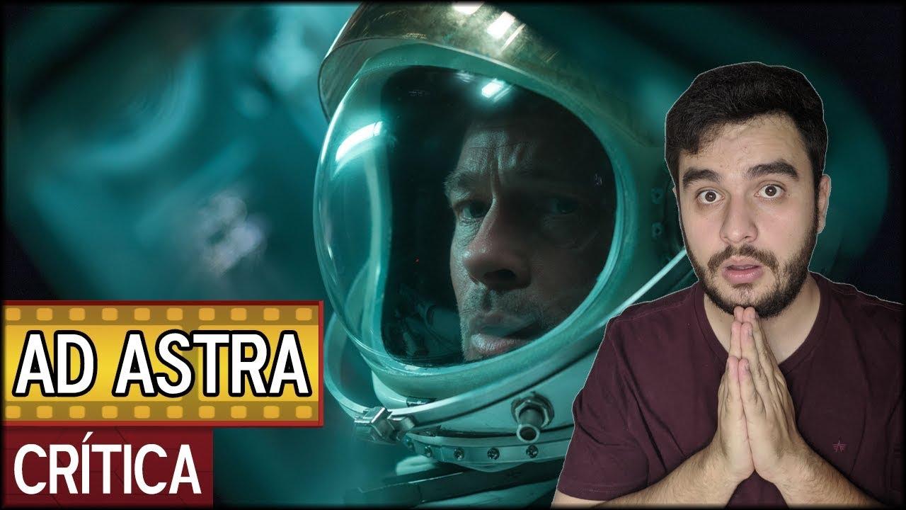 AD ASTRA - RUMO ÀS ESTRELAS (2019) | Crítica