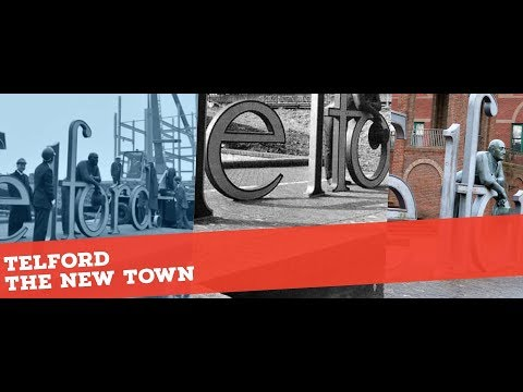 TELFORD - The New Town (The ultimate guide)  Part one