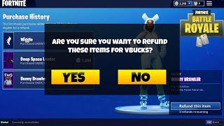 HOW TO REFUND SKINS RIGHT NOW!! FORTNITE RETURN REQUEST HOW RETURN THEM FOR V-BUCKS IN FORTNITE!