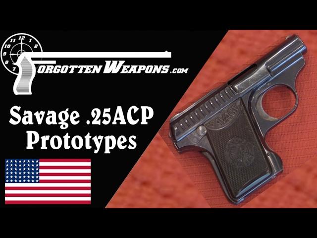Savage .25 ACP Prototype Pocket Pistols