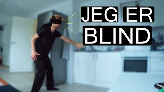 HVIS JEG VAR BLIND?