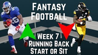 Fantasy Football - Week 7 Running Back Start or Sit