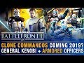 Clone Commandos Coming in 2019? Armored Officers Confirmed + Lightsaber Fixes   Battlefront Update