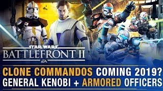 Clone Commandos Coming in 2019? Armored Officers Confirmed + Lightsaber Fixes | Battlefront Update
