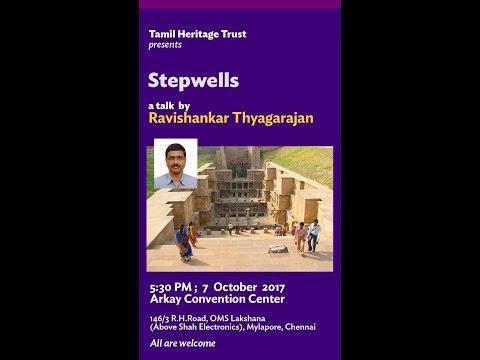 Tamil Heritage Trust-Stepwells(படிக்கிணறுகள்) by Ravishankar Thyagarajan