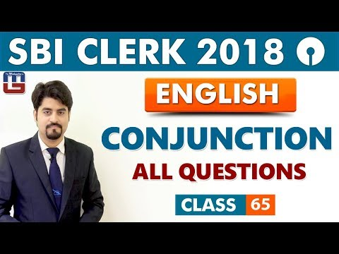 SBI Clerk Prelims 2018 | Conjunction | English | Live At 9 Am | Class - 65