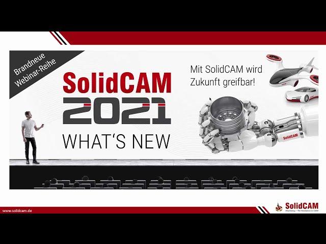 SolidCAM 2021 – What´s New – Neuheiten im Bereich 2,5D Fräsen und Drehen