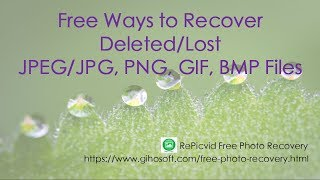 Free Ways to Recover Deleted JPEG, GIF, BMP, PNG Files