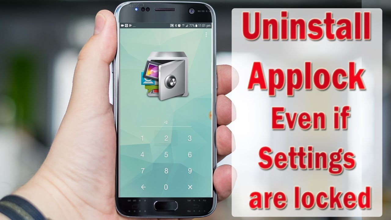 How to uninstall AppLock Even if Smartphone Settings are locked with  AppLock