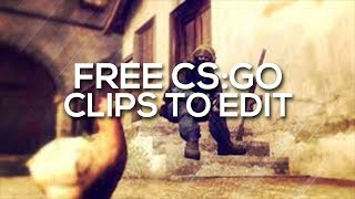 CSGO FREE CLIPS TO EDIT DEMO PACK #1