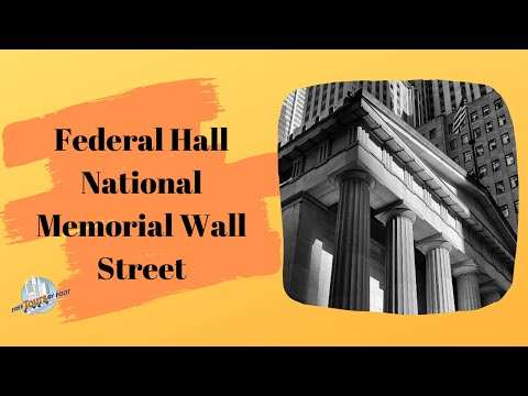 Federal Hall National Memorial Wall Street