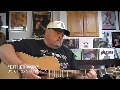 """Either Way"" Chris Stapleton cover by Billy Hurst"