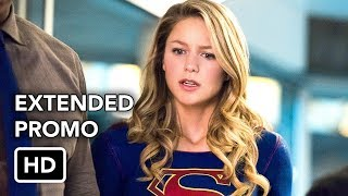 supergirl 3x16 extended promo of two minds hd season 3 episode 16 extended promo