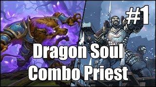 [Hearthstone] Dragon Soul Combo Priest (Part 1)