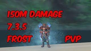 150M DAMAGE - Frost Death Knight PvP - WoW Legion