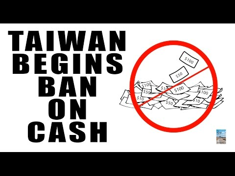 CASHLESS SOCIETY Expands to Taiwan! Ban on Cash for Large Purchases!