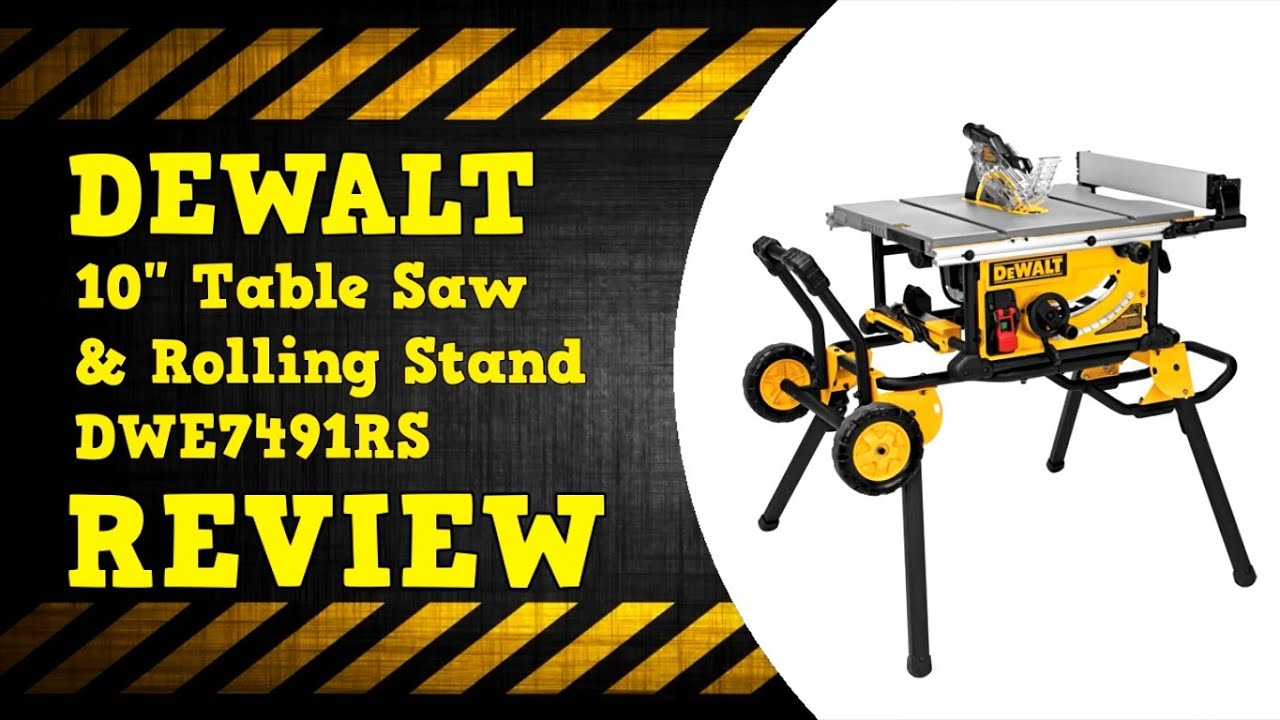 Dewalt 10 Dwe7491rs Table Saw With Rolling Stand Review