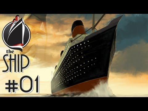 Let's Play The Ship #01 [German] [HD] - Ein totsicheres Ding