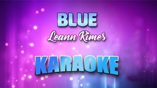 Leann Rimes - Blue (Karaoke version with Lyrics)