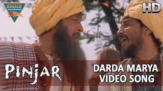 Pinjar Hindi Movie || Darda Marya Video Song || Urmila Matondkar, Manoj Bajpai || Eagle Hindi Movies