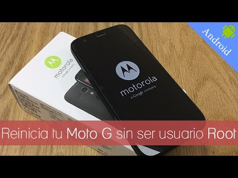 Como reiniciar tu Motorola Moto G sin necesidad de Root | #Android