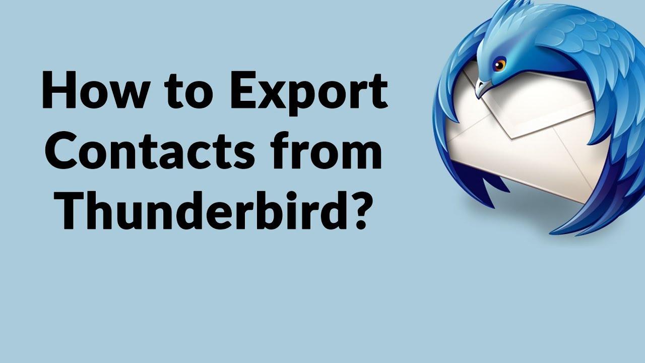 How to Backup Mozilla Thunderbird Contacts   Thunderbird Address Book  Export to vCard & CSV