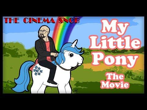 The Cinema Snob: MY LITTLE PONY: THE MOVIE