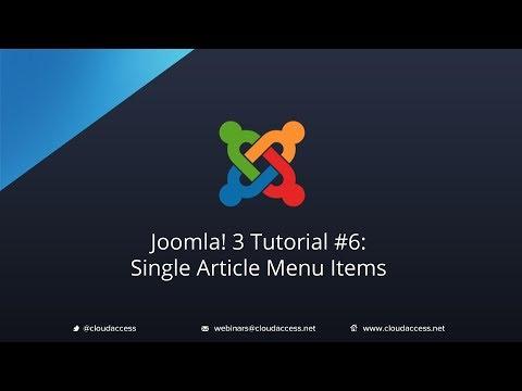 Joomla 3 Tutorial #6: Single Article Menu Items