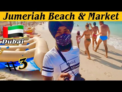 Jumeriah Beach & Market Dubai Part-3|Navdeep brar|Travel vlog hindi|Travel to dubai after lockdown