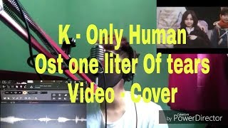 Lagu Jepang K-Only Human Indonesia |Ost the litters Of human|