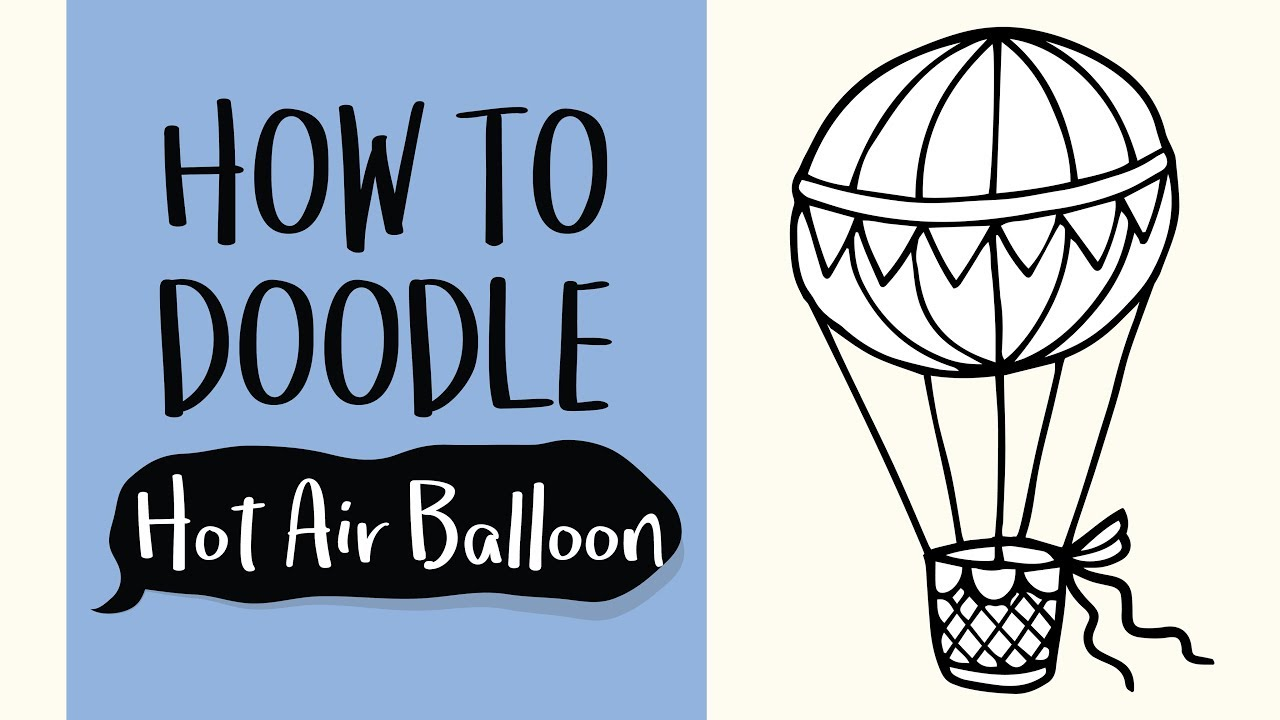 How to Draw a Hot Air Ballon (Easy Step by Step Drawing ...