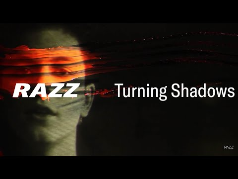 Клип Razz - Turning Shadows