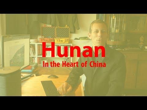 Hunan Travel Vlog 2017, 1: In the Heart of China