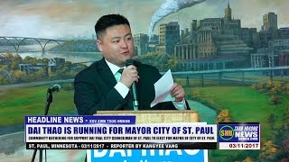 SUAB HMONG NEWS:  Support Dai Thao for Mayor of City of St. Paul, MN