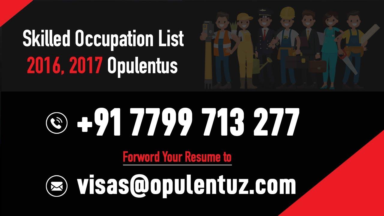 Skilled Occupation List 2019 - Opulentus | Call - 779-971-3277