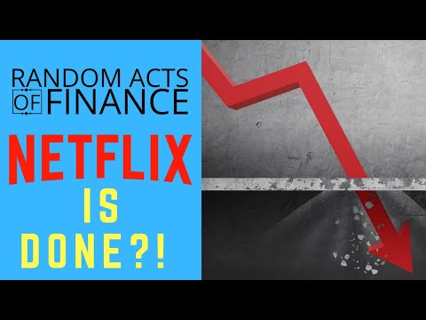The Fall of Netflix?!   Random Acts of Finance