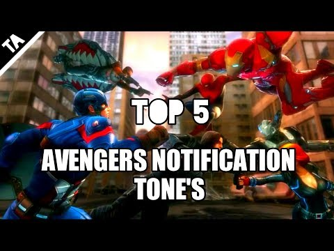 TOP 5 AVENGERS NOTIFICATION TONES OR MESSAGES TONE |MUST TRY| 2018