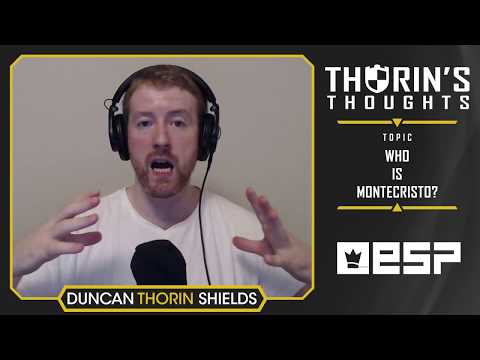 Thorin's Thoughts - Who is MonteCristo? (LoL/OW)